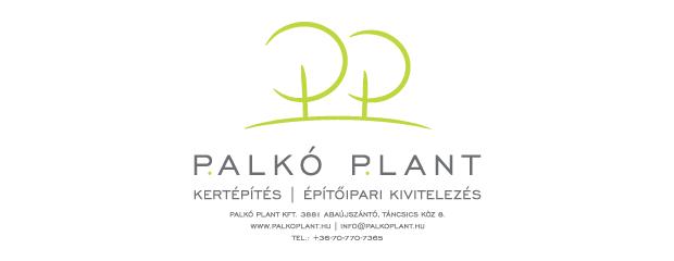 Palkó Plant - Kertépítés, építőipari kivitelezés